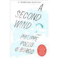A Second Wind by Di Borgo, Philippe Pozzo; Hobson, Will, 9781501193330