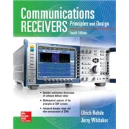 Communications Receivers: Principles and Design Fourth Edition by Rohde, Ulrich L.; Whitaker, Jerry C.; Zahnd, Hans, 9780071843331