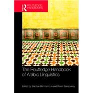 Routledge Handbook of Arabic Linguistics by Benmamoun; Elabbas, 9781138783331
