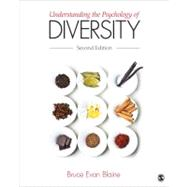 Understanding the Psychology of Diversity by Bruce Evan Blaine, 9781452203331