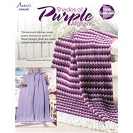 Shades of Purple Afghans by Annie's, 9781590123331