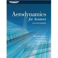Aerodynamics for Aviators by Dusenbury, Mark; Ullrich, Gary; Balogh, Shelby, 9781619543331