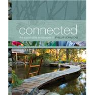 Connected: The Sustainable Landscapes of Phillip Johnson by Johnson, Phillip, 9781743363331