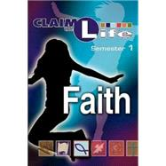 Claim The Life: Faith Semester 1 by Abingdon Press, 9780687643332