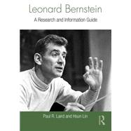 Leonard Bernstein: A Research and Information Guide by Laird; Paul, 9781138913332
