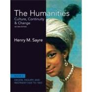 The Humanities Culture, Continuity and Change, Book 4: 1600 to 1800 by Sayre, Henry M., 9780205013333