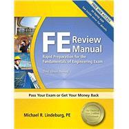 FE Review Manual: Rapid Preparation for the Fundamentals of Engineering Exam by Lindeburg, Michael R., 9781591263333