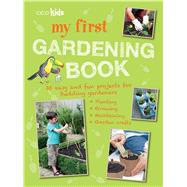 My First Gardening Book by Cico Kidz, 9781782493334
