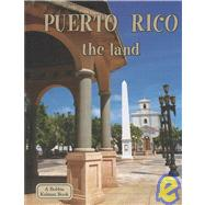 Puerto Rico the Land by Banting, Erinn, 9780778793335