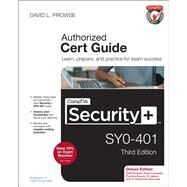 CompTIA Security+ SY0-401 Cert Guide, Deluxe Edition by Prowse, David L., 9780789753335