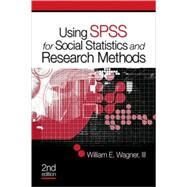 Using Spss for Social Statistics and Research Methods by Wagner, William E., III, 9781412973335