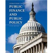 Public Finance and Public Policy by Gruber, Jonathan, 9781464143335