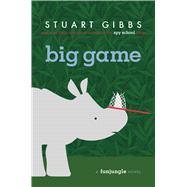 Big Game by Gibbs, Stuart, 9781481423335