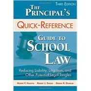 The Principal's Quick-Reference Guide to School Law by Hachiya, Robert F.; Shoop, Robert J.; Dunklee, Dennis R., 9781483333335