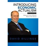 Introducing Economic Actualism by Billings, David, 9781504973335