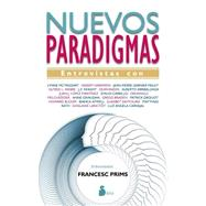 Nuevos paradigmas/ New Paradigms by Prims, Francesc, 9788416233335