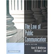 The Law of Public Communication by Middleton; Kent R., 9780205913336