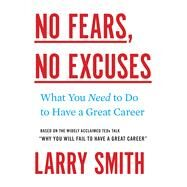 No Fears, No Excuses by Smith, Larry, 9780544663336