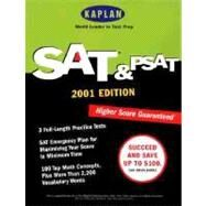 SAT and PSAT 2001 by Staff of Kaplan Educational Centers, 9780684873336