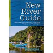 New River Guide by Ingram, Bruce, 9780990783336