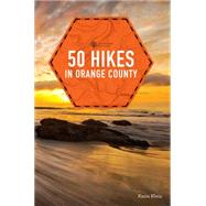 50 Hikes in Orange County by Klein, Karin, 9781581573336