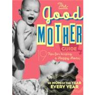 Good Mother Guide : Little Seedling Edition by Ladies' Homemaker Monthly, 9781604333336