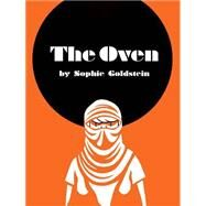 The Oven by Goldstein, Sophie, 9781935233336