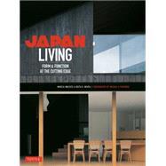 Japan Living by Iwatate, Marcia; Mehta, Geeta K.; Nacasa & Partners, 9784805313336