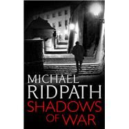 Shadows of War by Ridpath, Michael, 9781781853337