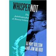Whisper Not by Golson, Benny; Merod, Jim B., 9781439913338