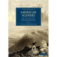 American Scenery by Willis, Nathaniel Parker, 9781108003339