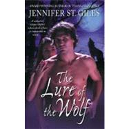 The Lure of the Wolf by Jennifer St. Giles, 9781416513339