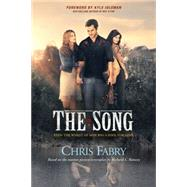 The Song by Fabry, Chris; Idleman, Kyle, 9781496403339