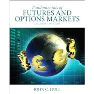 Fundamentals of Futures and Options Markets by Hull, John C., 9780132993340