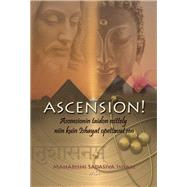 Ascension! by Isham, Maharishi Sadasiva, 9780984323340