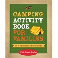 Camping Activity Book for Families by Hamilton, Linda, 9781493013340