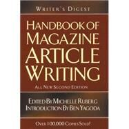 Writer's Digest Handbook Of Magazine Article Writing by Ruberg, Michelle, 9781582973340