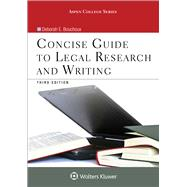 Concise Guide to Legal Research and Writing by Bouchoux, Deborah E., 9781454873341