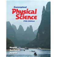 Conceptual Physical Science by Hewitt, Paul G.; Suchocki, John A.; Hewitt, Leslie A., 9780321753342
