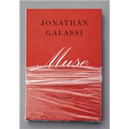 Muse by Galassi, Jonathan, 9780385353342