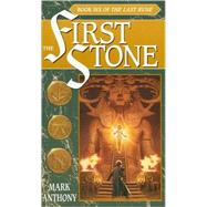 The First Stone by ANTHONY, MARK, 9780553583342