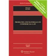 Problems and Materials on Commercial Law, Eleventh Edition by Whaley, Douglas J.; McJohn, Stephen M., 9781454863342
