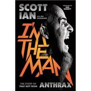 I'm the Man by Ian, Scott; Wiederhorn, Jon (CON), 9780306823343