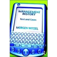 Management History: Text and Cases by Witzel; Morgen, 9780415963343