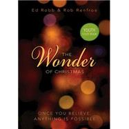 The Wonder of Christmas Youth Study Book by Robb, Ed; Renfroe, Rob, 9781501823343