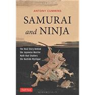 Samurai and Ninja by Cummins, Antony, 9784805313343