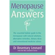Menopause: The Answers by Leonard, Rosemary, 9781409153344