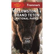 Frommer's Yellowstone and Grand Teton National Parks by Kwak-Hefferan, Elisabeth, 9781628873344