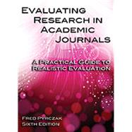 Evaluating Research in Academic Journals: A Practical Guide to Realistic Evaluation by Fred Pyrczak, 9781936523344