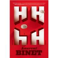 HHhH A Novel by Binet, Laurent; Taylor, Sam, 9781250033345